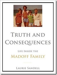 truth and consequences life inside the madoff family