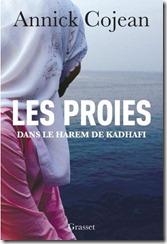 Annick Cojean. Las Presas. En el harem de Gadafi (Les Proies. Dans le harem de Kadhafi)