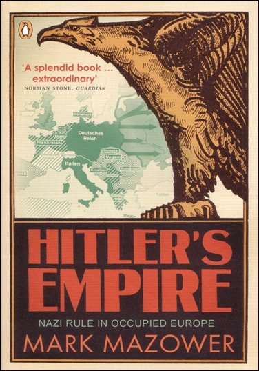 hitlers-empire-nazi-rule-in-occupied-europe