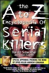 Ato Z Encycloapedia of Serial Killers