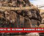 QUESHUACHACA: el último puente colgante inca