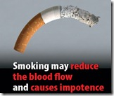 Smoking may reduce the blood flow and causes impotence