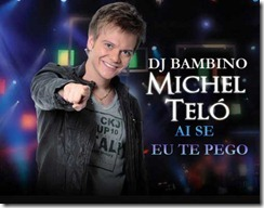 Michel Telo - Ai Se Eu Te Pego