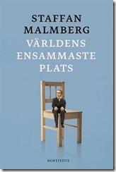 Malmberg, S - Världens ensammaste plats