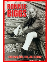 Ronnie Biggs Odd Man Out, the Last Straw