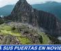 Machu Picchu no abrirá sus puertas hasta Noviembre