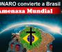Por eso es Brasil una amenaza para el mundo